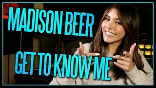 MADISON BEER - GET TO KNOW ME