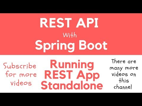 REST API with Spring Boot - Run REST API as Standalone App