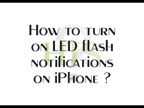 How to turn on LED flash notifications on iPhone