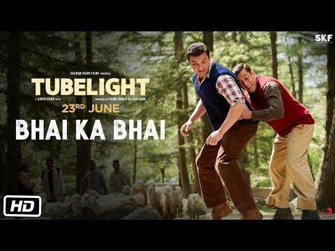 Tubelight | Bhai Ka Bhai | Salman Khan | Sohail Khan | Kabir Khan