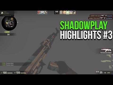 CS:GO Shadowplay Highlights #3