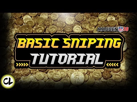 BASIC SNIPING TUTORIAL! HOW TO MAKE COINS WITHOUT SPENDING A PENNY! MADDEN 18 ULTIMATE TEAM