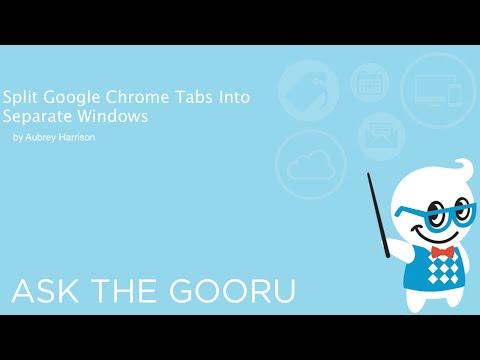 Split Google Chrome Tabs Into Separate Windows