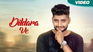 Dildara Ve (Full Video) – Ranjit Rangian - New Punjabi Songs 2017- Blue Hawk Productions