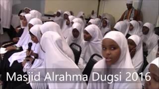 Masjid Alrahma Dugsi 2016 Part 2