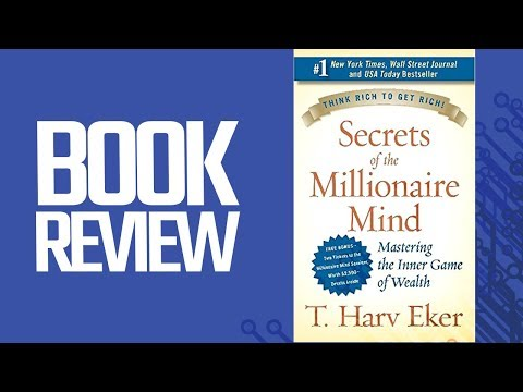 The Secrets Of The Millionaire Mind (Book Review)