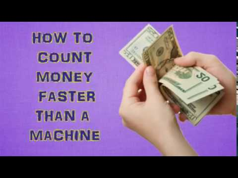 How To Count Money Faster Than A Machine