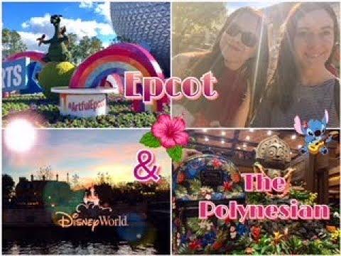 Epcot International Festival of the Arts 🎨 & Disney's Polynesian Village Resort 🌺🍃