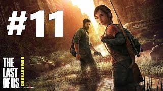 The Last Of Us Remastered TÜRKÇE PS4 (Göz Gözü Görmese Bile) #11