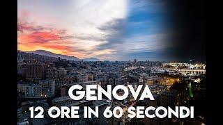 Genova - 12 ore in 60 secondi - Timelapse 8K