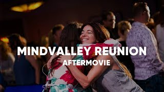 Mindvalley Reunion 2017 Official After Movie
