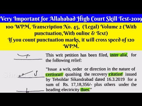 100 WPM, Transcription No 45 Legal, Volume 2, With ouline, Text and