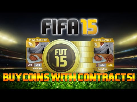 FIFA 15 - BUY COINS WITH CONTRACTS!