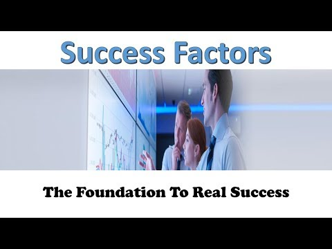 Success Factors  The Foundation Of Real Success