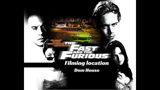 The Fast and the Furious Filming Location Dominic's House