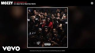 Mozzy - My Brudda 2X (Audio) ft. Celly Ru, Trae tha Truth