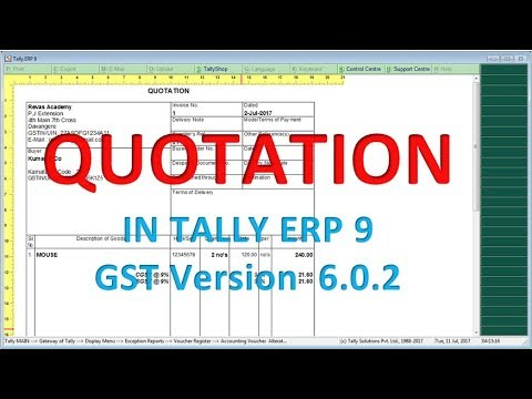 Quotation - Proforma Invoice in Tally.ERP9  6.0.2 new release GST lesson-10