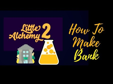 Little Alchemy 2-How To Make Bank Cheats & Hints