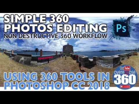 Simple 360 Editing - Photoshop CC 2018 - Complete Non Destructive Workflow