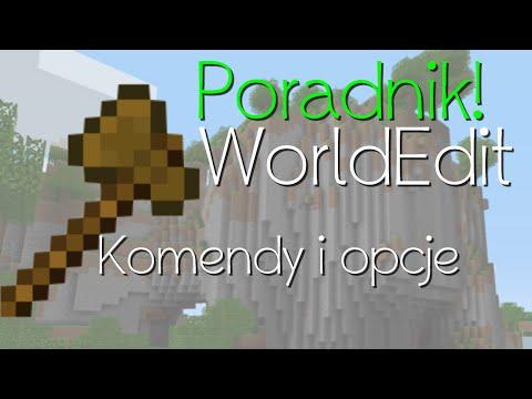 WorldEdit PORADNIK PL NAJWAŻNIEJSZE KOMENDY jak zmieniać swój świat w Minecraft tak jak chcemy