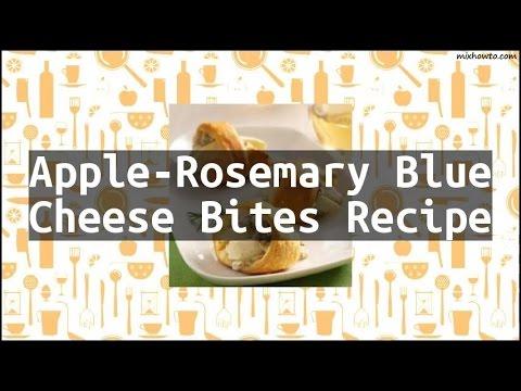 Recipe Apple-Rosemary Blue Cheese Bites Recipe