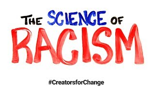 Download The Science of Racism | Creators for Change Video