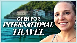 Top 10 Countries You Can Travel To NOW Open For Tourism
