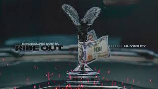 Shoreline Mafia - Ride Out (feat. Lil Yachty) [Official Audio]