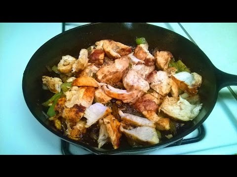 Cast Iron Cooking Chicken Fajitas Recipe
