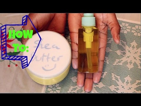 Natural Hair| How I make my Shea Butter Mix & Two Oil Mix