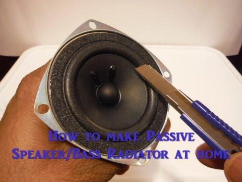 How to make Passive Speaker/Bass radiator at home