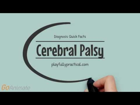Diagnosis Quick Facts: Cerebral Palsy