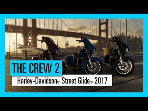 THE CREW 2 : Harley-Davidson® Street Glide® 2017   - Motorsports Vehicle Series |Trailer | Ubisoft