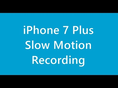 Apple iPhone 7 Plus Slow Motion Video Recording Sample