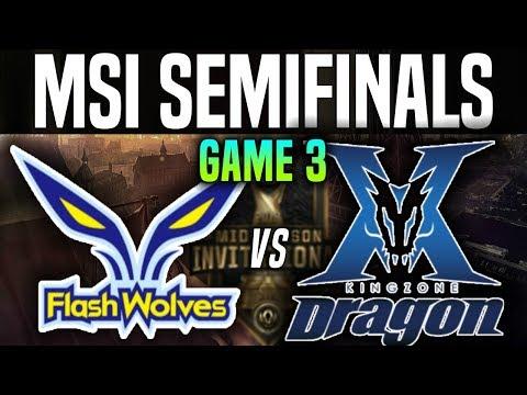FW vs KZ Game 3 - MSI 2018 Semifinals - Flash Wolves vs Kingzone DragonX |League Of Legends MSI 2018