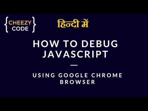 Debug JavaScript In Browser | Chrome Developer Tools | Hindi
