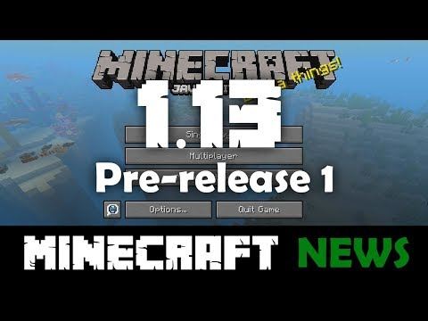 What's New in Minecraft Java Edition 1.13 Pre-release 1?