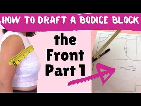 Draft YOUR bodice 1: Measurements and the FRONT bodice Block :)