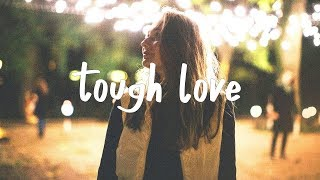 Avicii  Tough Love Lyric Video Ft Agnes Vargas  Lagola