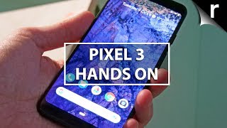 Pixel 3 Hands-On | Live from Google's Launch