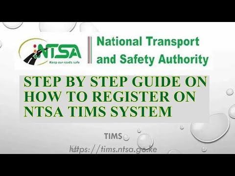 STEP BY STEP GUIDE   HOW TO REGISTER ON KENYA NTSA TIMS SYSTEM