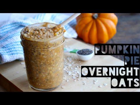 How To Make Healthy Pumpkin Pie Overnight Oats