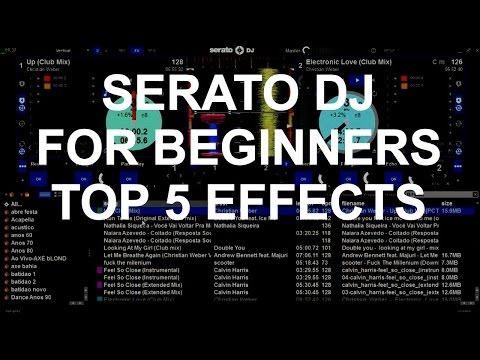 Serato DJ For Beginners - Top 5 Serato DJ Effects