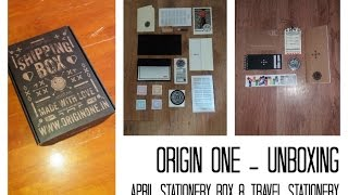 Origin One Unboxing - April Stationery Box + Travel Accessories