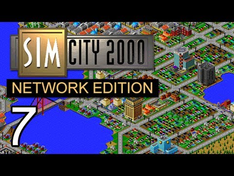 SimCity 2000 Network Edition - Part 7