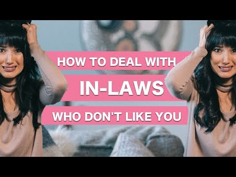 5 Ways to Deal with In-Laws Who Don't Like You