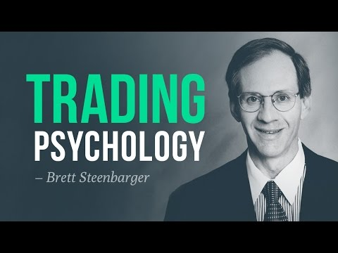 How to master trading psychology | Brett Steenbarger