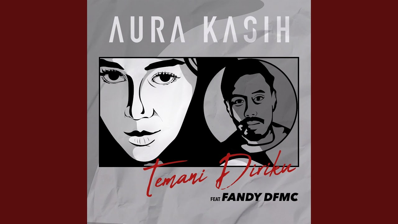 Download Aura Kasih - Temani Diriku (feat. Fandy Dfmc) MP3 Gratis