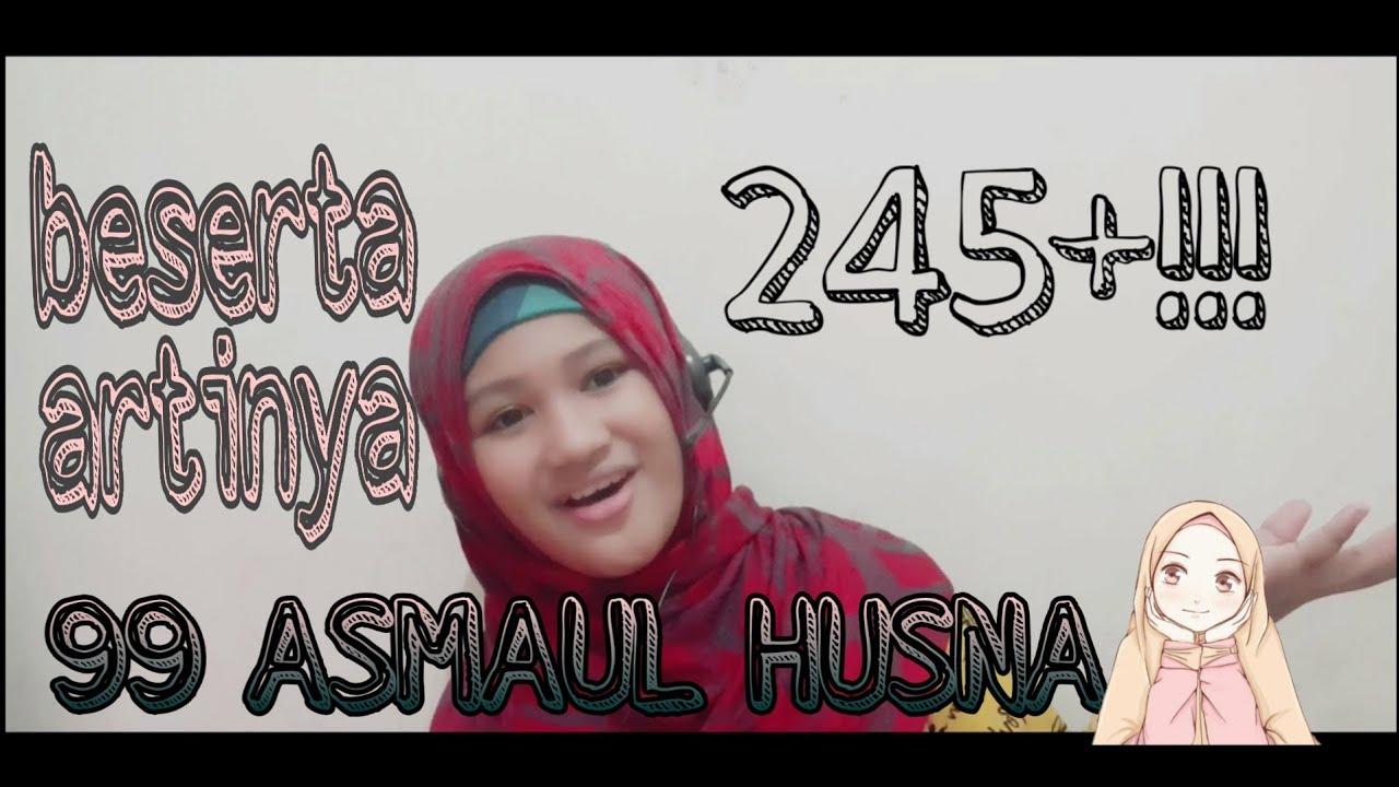 99 Asmaul Husna, Beserta Arti Runa dan Syakira cover( Syadza  )