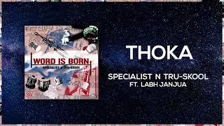 Thoka | Full Audio | Specialist N Tru-Skool ft Labh Janjua | Word Is Born